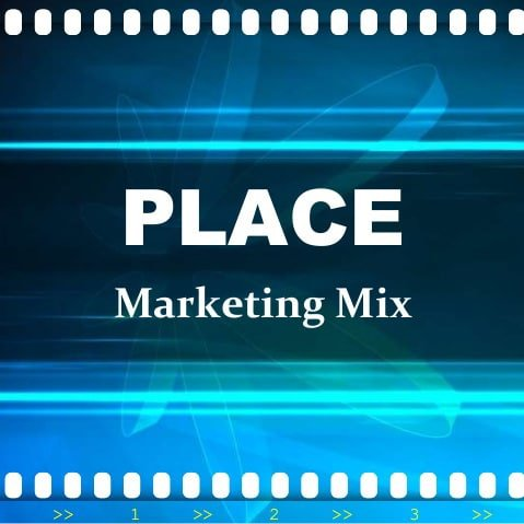 Place - Marketing Mix Distribution Strategy